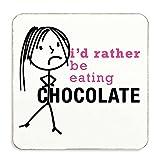 Damen I 'd Rather Be Essen Schokolade Untersetzer Frau Geschenk Neuheit Geburtstag Weihnachten Valentinstag Geschenk