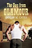 The Guy From Glamour (The Guy Series Book 1) (English Edition)