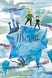 """Afficher """"Minna et l'empereur de glace"""""""