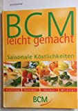 BCM leicht gemacht. Saisonale Köstlichkeiten