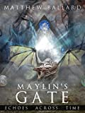 Maylin's Gate (Echoes Across Time Book 3) (English Edition)