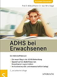 ADHS bei Erwachsenen. Die Nährstofftherapie