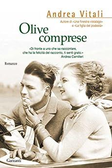 Olive comprese (Narratori moderni) di [Vitali, Andrea]
