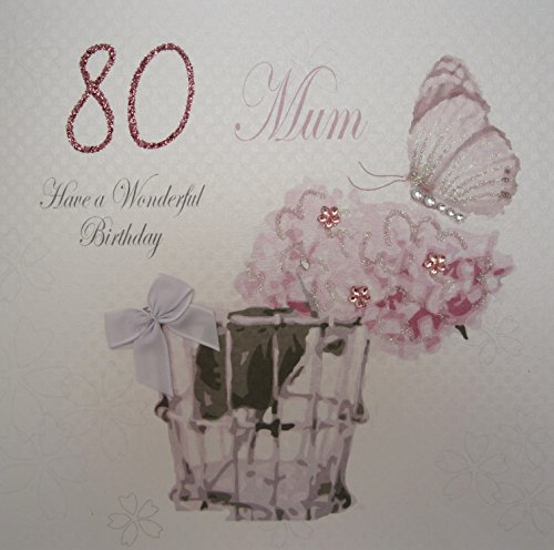 WHITE COTTON CARDS Have a Wonderful Mum 80th Birthday, handgefertigt, Weiß (80th Birthday Card)