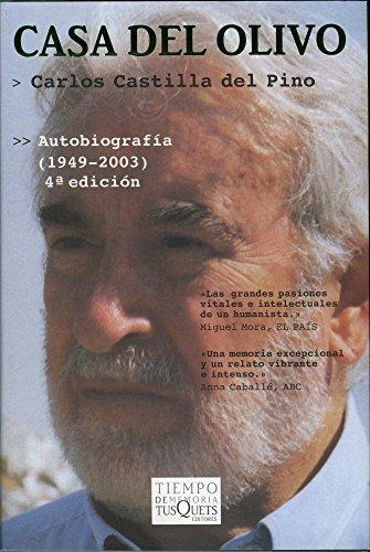 Casa del Olivo (Volumen Independiente) por Carlos Castilla del Pino