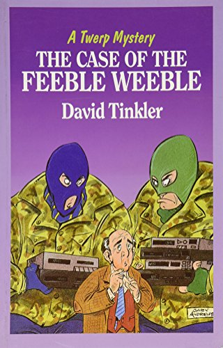 The case of the Feeble Weeble.