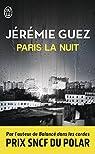 Paris la nuit par Guez