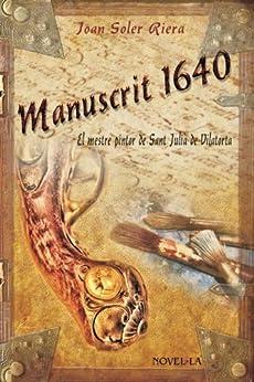 MANUSCRIT 1640 - El mestre pintor de Sant Julià de Vilatorta (Catalan Edition) de [Riera, Joan Soler]