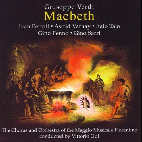 Verdi : Macbeth live 1951. Gui, Petroff, Varnay, Penno, Tajo.