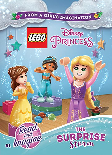 LEGO Disney Princess: The Surprise Storm: Chapter Book 1 (Lego Disney Princess Read and Imagine, Band 1)
