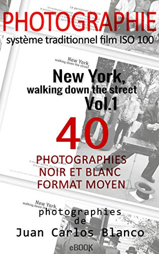Couverture du livre New York, walking down the street Vol. 1: Format moyen Noire et blanc (Volume)