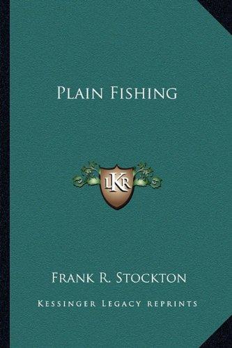 Plain Fishing