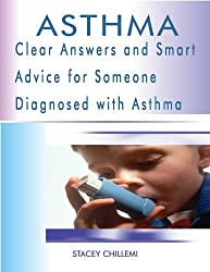 Asthma: Clear Answers and Smart Advice for Someone Diagnosed with Asthma (English Edition)