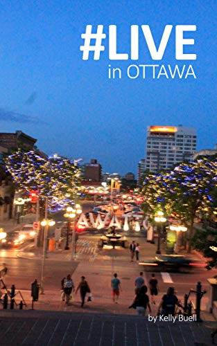 #LIVE in OTTAWA (English Edition)