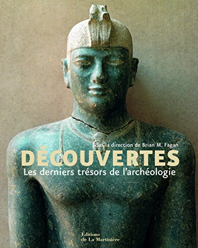 Découvertes : Les derniers trésors de l'archéologie