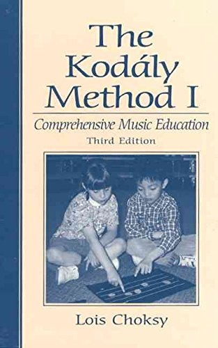 [The Kodaly Method 1: Comprehensive Music Education] (By: Lois Choksy) [published: October, 1998]