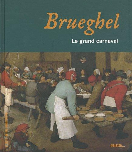 Vignette du document Brueghel : le grand carnaval