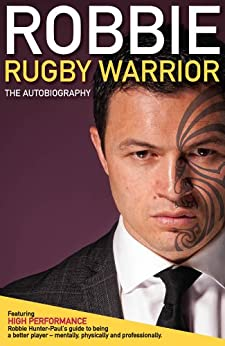 Robbie - Rugby Warrior by [Hunter - Paul, Robbie]