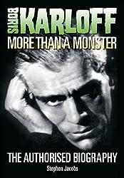 Boris Karloff: More Than a Monster