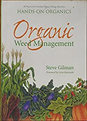 Organic Weed Management: A Project of the Northeast Organic Farming Association of Massachusetts