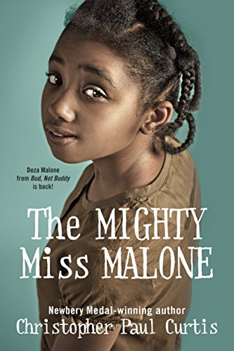 The Mighty Miss Malone por Christopher Paul Curtis