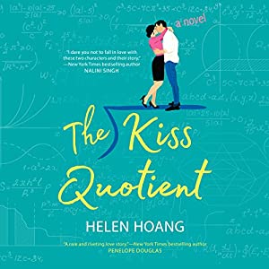 The Kiss Quotient A Novel Hörbuch Download Amazonde Helen
