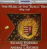 Musik der Kuruc Aera(1664-1736