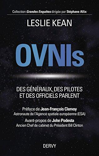 Ovnis : Des gnraux, des pilotes et des officiels parlent (Grandes Enqutes)