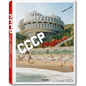 Frédéric Chaubin: Cosmic Communist Constructions Photographed (Fotografia)