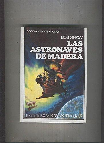 Las Astronaves De Madera