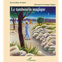 Le tambourin magique =: Tamendayert n jehha