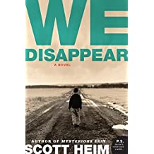 We Disappear: A Novel (P.S.)