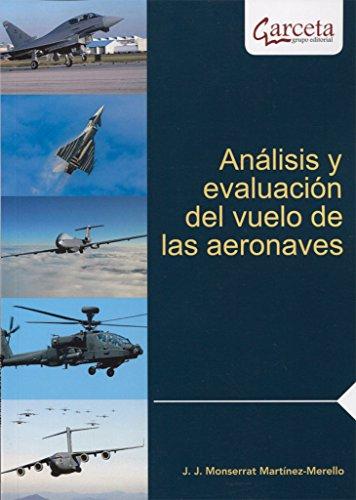 Analisis y evaluacion del vuelo de las aeronaves epub