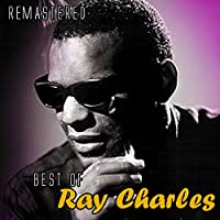 Best of Ray Charles (Remastered)
