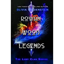 Rowan Wood Legends (The Lost Clan Book 2) (English Edition)