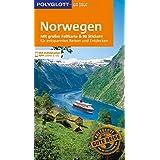 POLYGLOTT on tour Reiseführer Norwegen: Mit großer Faltkarte, 80 Stickern und individueller App