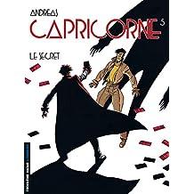 Capricorne, tome 5 : Le Secret