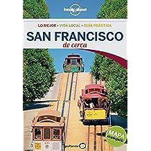 San Francisco De cerca 2 (Guías De cerca Lonely Planet)