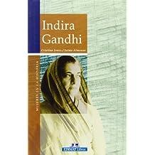 Indira Gandhi (Mujeres En La Historia/ Women in History)
