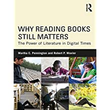 Why Reading Books Still Matters: The Power of Literature in Digital Times