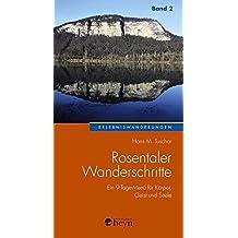 Rosentaler Wanderschritte Band 2: Ein 9-Tage-Menü für Körper, Geist und Seele