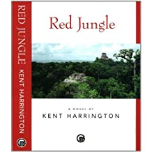 Red Jungle 1st edition by Harrington, Kent (2004) Hardcover