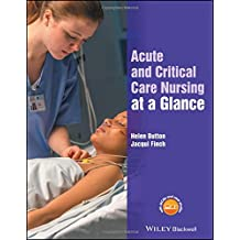 Acute and Critical Care Nursing at a Glance (At a Glance (Nursing and Healthcare))