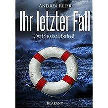 Ihr letzter Fall. Ostfrieslandkrimi (Hauke Holjansen ermittelt 9)