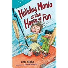 Holiday Mania at the House of Fun (Stinky Finger)