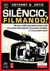 Silêncio: Filmando!