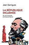 La République incarnée par Garrigues