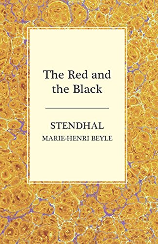 an analysis of the red the black by stendhal Stendhal the red and the black read by bill homewood unabridged young julien sorel, the son of a country timber merchant, carries a portrait of his hero napoleon bonaparte and dreams of military glory.