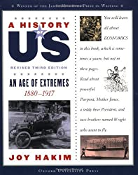 A History of US: An Age of Extremes: 1880-1917 A History of US Book Eight by Joy Hakim (2007-02-08)