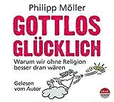 Gottlos glücklich (4CDs)